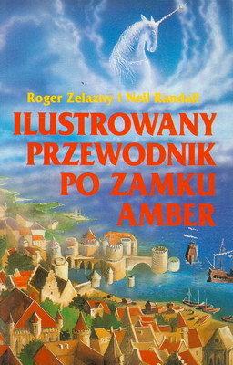 ILUSTROWANY PRZEWODNIK PO ZAMKU AMBER