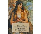 Szczegóły książki ARCYDZIEŁA MALARSTWA POLSKIEGO