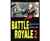 Szczegóły książki BATTLE ROYALE - TOM 2
