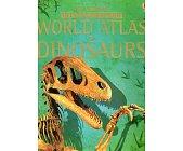 Szczegóły książki THE USBORNE INTERNET-LINKED WORLD ATLAS OF DINOSAURS