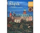 Szczegóły książki PIĘKNA POLSKA - ŚLĄSK