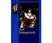 Szczegóły książki RÓD BONAPARTYCH