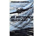 Szczegóły książki NA SKRZYDŁACH HURAGANU