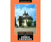 Szczegóły książki ZIEMIA LWOWSKA