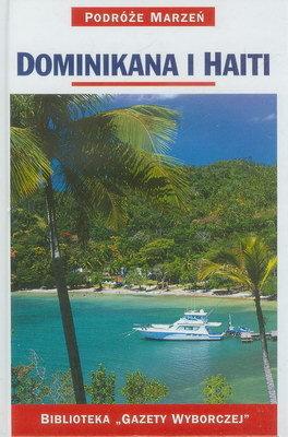 PODRÓŻE MARZEŃ (22) - DOMINIKANA I HAITI