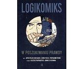 Szczegóły książki LOGIKOMIKS. W POSZUKIWANIU PRAWDY
