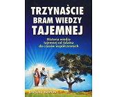 Szczegóły książki TRZYNAŚCIE BRAM WIEDZY TAJEMNEJ