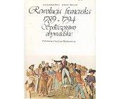 Szczegóły książki REWOLUCJA FRANCUSKA 1789 - 1794. SPOŁECZEŃSTWO OBYWATELSKIE