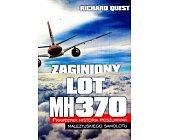 Szczegóły książki ZAGINIONY LOT MH370