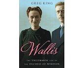 Szczegóły książki WALLIS: THE UNCOMMON LIFE OF THE DUCHESS OF WINDSOR