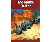 Szczegóły książki MOSQUITO RAIDER - KRONIKI WOJENNE 3