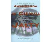 Szczegóły książki AWANGARDA W CIENIU JAŁTY