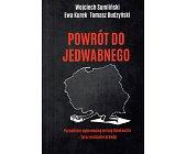 Szczegóły książki POWRÓT DO JEDWABNEGO