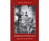 Szczegóły książki WARSZAWA W KWIATACH