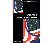 Szczegóły książki WIRUS LIBERALIZMU