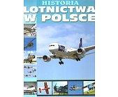 Szczegóły książki HISTORIA LOTNICTWA W POLSCE