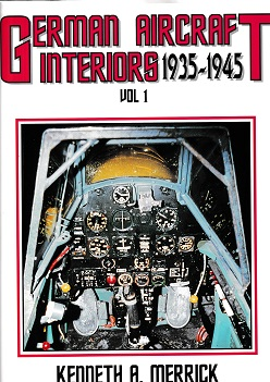 GERMAN AIRCRAFT INTERIORS 1935-1945 VOL 1
