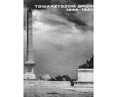 Szczegóły książki TOWARZYSZOM BRONI 1944 - 1945