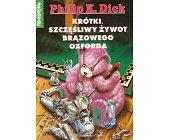 Szczegóły książki KRÓTKI SZCZĘŚLIWY ŻYWOT BRĄZOWEGO OXFORDA