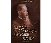 Szczegóły książki STARY PAN W CZARNYM, NIEMODNYM SURDUCIE