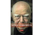 Szczegóły książki SPÓR O RYMKIEWICZA (+ DVD)