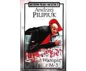 Szczegóły książki WAMPIR Z M-3  (MISTRZOWIE POLSKIEJ FANTASTYKI - 22)