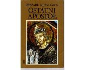 Szczegóły książki OSTATNI APOSTOŁ