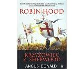Szczegóły książki ROBIN HOOD. KRZYŻOWIEC Z SHERWOOD