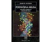 Szczegóły książki PODWÓJNA HELISA (NA ŚCIEŻKACH NAUKI)