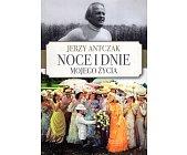 Szczegóły książki NOCE I DNIE MOJEGO ŻYCIA