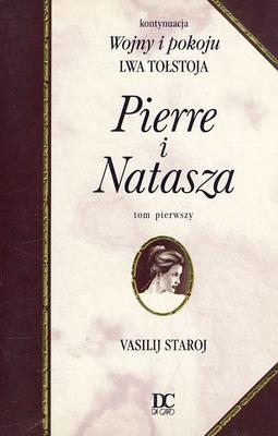 PIERRE I NATASZA - 2 TOMY