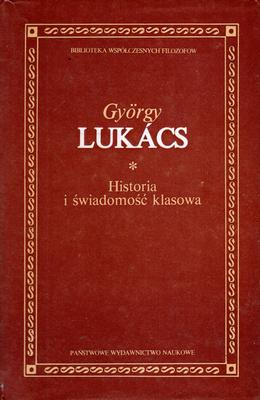HISTORIA I ŚWIADOMOŚĆ KLASOWA