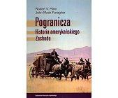 Szczegóły książki POGRANICZA. HISTORIA AMERYKAŃSKIEGO ZACHODU