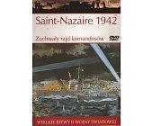 Szczegóły książki SAINT-NAZAIRE 1942 - ZUCHWAŁY RAJD KOMANDOSÓW