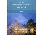 Szczegóły książki HISTORIA ARCHITEKTURY ZACHODNIEJ