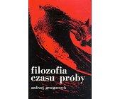 Szczegóły książki FILOZOFIA CZASU PRÓBY