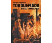 Szczegóły książki TORQUEMADA - WIELKI INKWIZYTOR