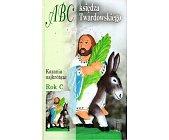 Szczegóły książki ABC KSIĘDZA TWARDOWSKIEGO - KAZANIA NAJKRÓTSZE - ROK C