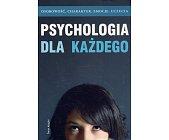 Szczegóły książki PSYCHOLOGIA DLA KAŻDEGO