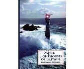 Szczegóły książki ROCK LIGHTHOUSES OF BRITAIN
