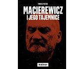 Szczegóły książki MACIEREWICZ I JEGO TAJEMNICE