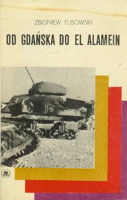 OD GDAŃSKA DO EL ALAMEIN
