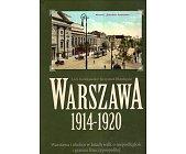 Szczegóły książki WARSZAWA 1914 - 1920