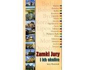 Szczegóły książki ZAMKI JURY I ICH OKOLICE