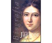 Szczegóły książki PAULINA JARICOT