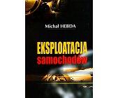 Szczegóły książki EKSPLOATACJA SAMOCHODÓW