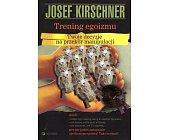 Szczegóły książki TRENING EGOIZMU