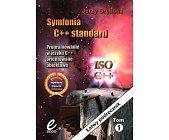 Szczegóły książki SYMFONIA C++ STANDARD - 2 TOMY