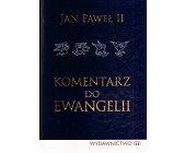 Szczegóły książki KOMENTARZ DO EWANGELII