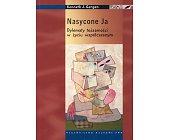 Szczegóły książki NASYCONE JA